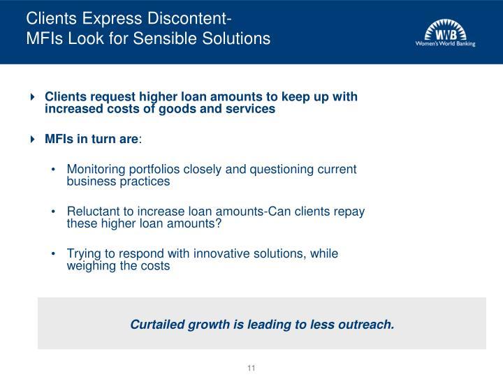 Clients Express Discontent-