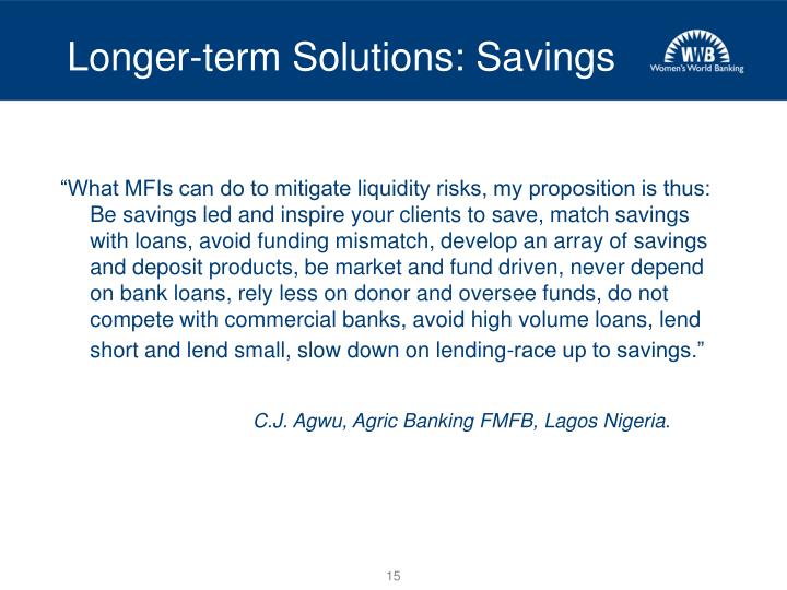 Longer-term Solutions: Savings
