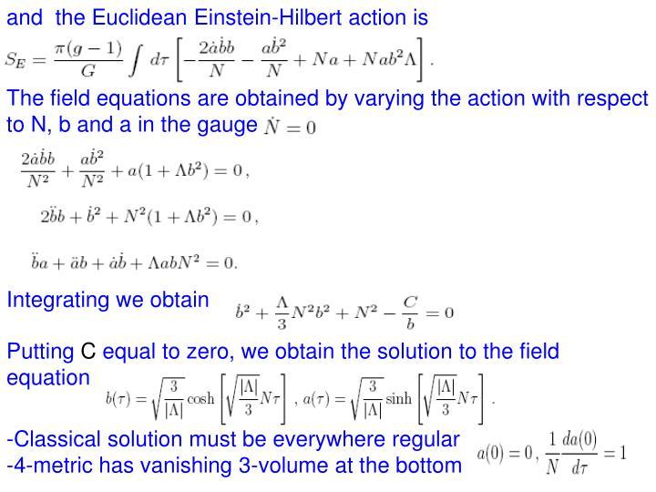 and  the Euclidean Einstein-Hilbert action is