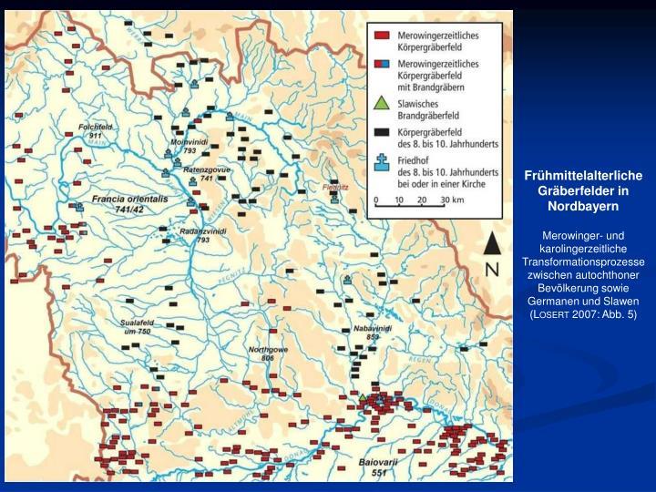 Frühmittelalterliche Gräberfelder in Nordbayern