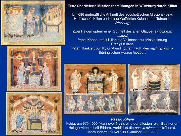 Erste überlieferte Missionsbemühungen in Würzburg durch Kilian