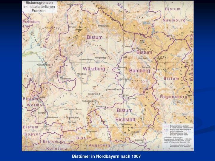 Bistümer in Nordbayern nach 1007