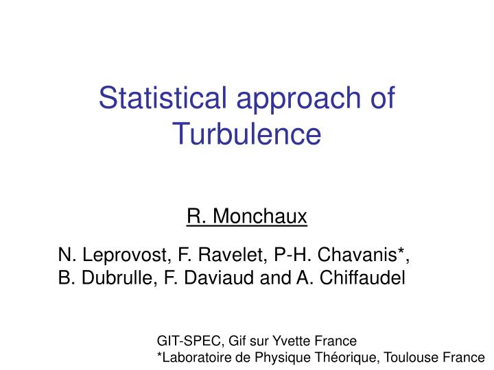 Statistical approach of turbulence
