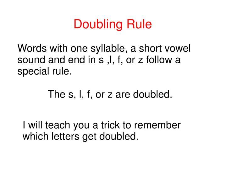 Doubling Rule