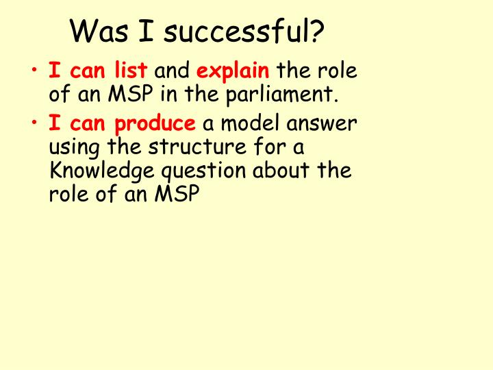 Was I successful?