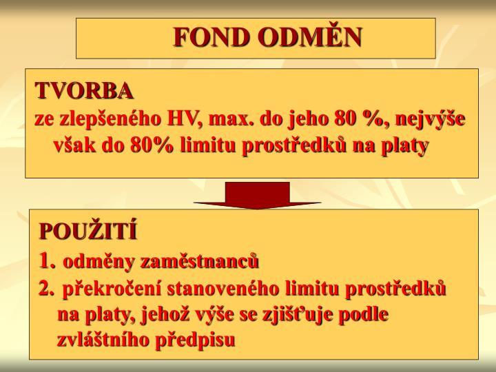 FOND ODMĚN