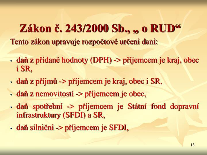 """Zákon č. 243/2000 Sb., """" o RUD"""""""
