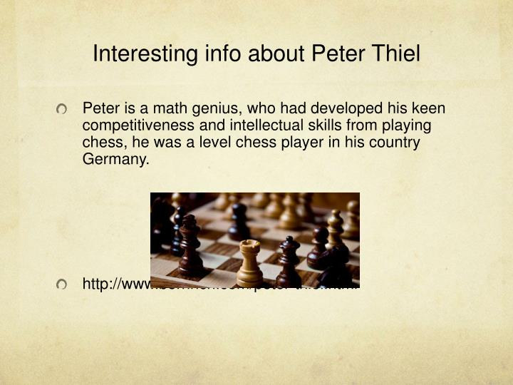 Interesting info about Peter Thiel