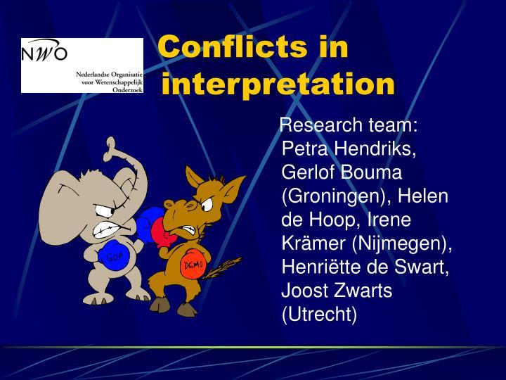 Research team: Petra Hendriks, Gerlof Bouma (Groningen), Helen de Hoop, Irene Kr