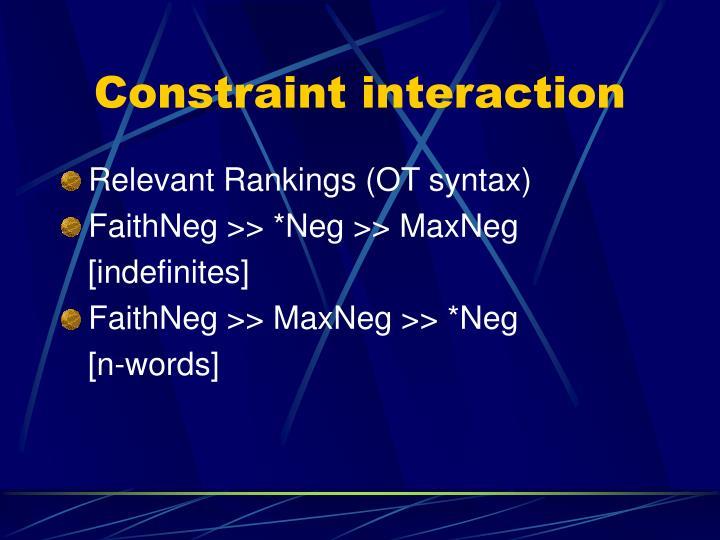 Constraint interaction