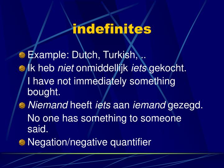 indefinites