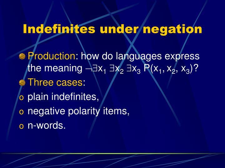 Indefinites under negation