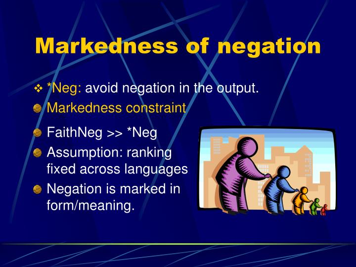 Markedness of negation