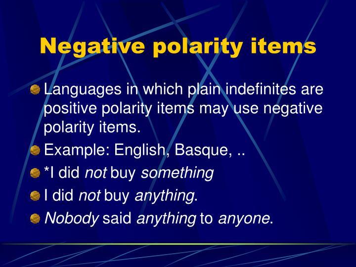 Negative polarity items