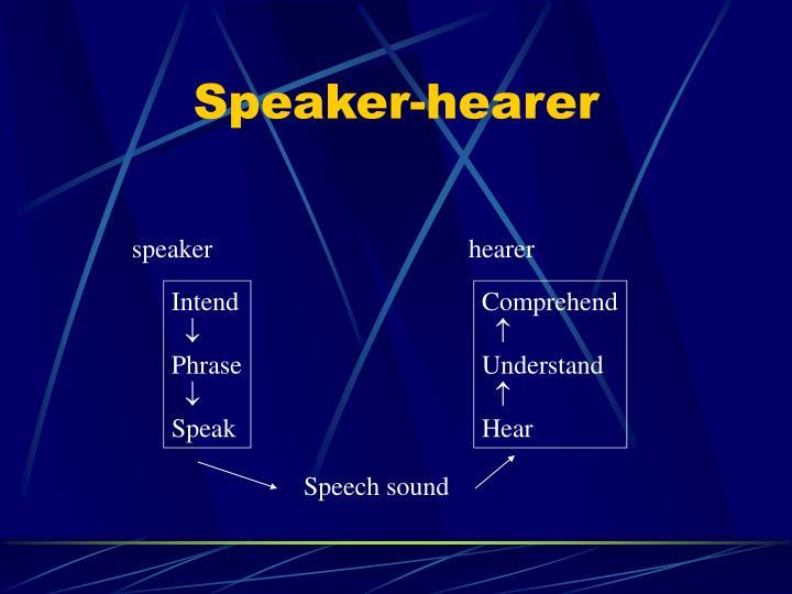 Speaker-hearer