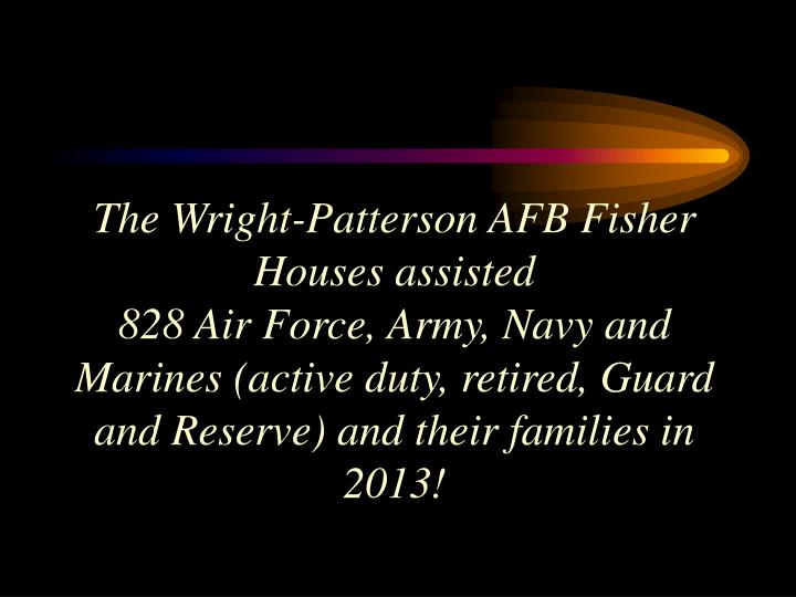 The Wright-Patterson AFB Fisher Houses assisted