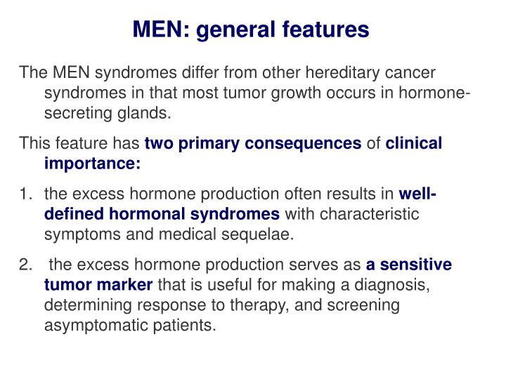 MEN: general features