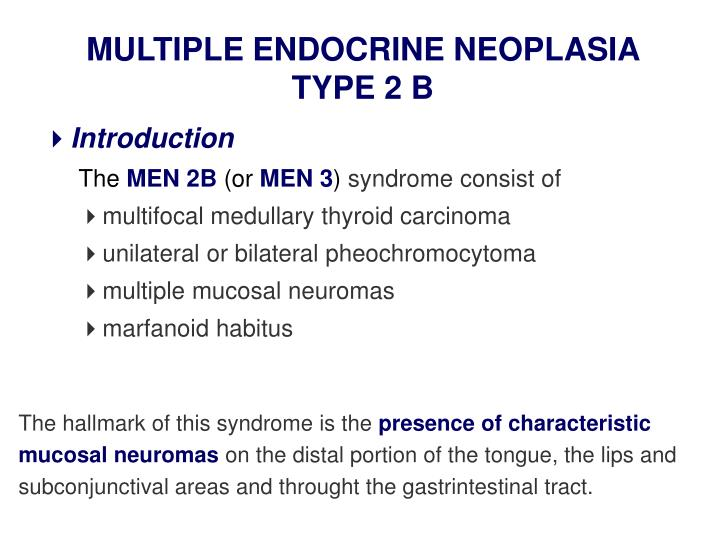 MULTIPLE ENDOCRINE NEOPLASIA TYPE 2 B