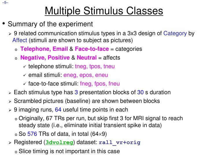 Multiple Stimulus Classes