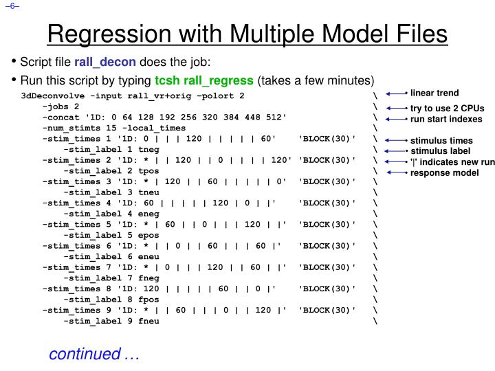 Regression with Multiple Model Files