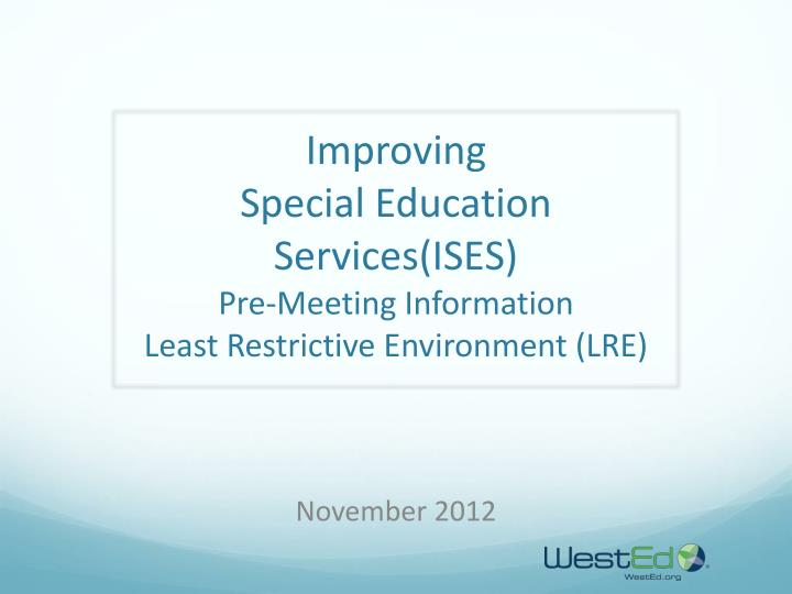 the principles of least restrictive environment in education Least restrictive environment (lre) is one of six key principles of the individuals with disabilities education improvement act (ideia) of 2004, protecting the rights of children with disabilities to an individually appropriate education in the general education environment and to the maximum extent appropriate in proximity to peers without disabilities.