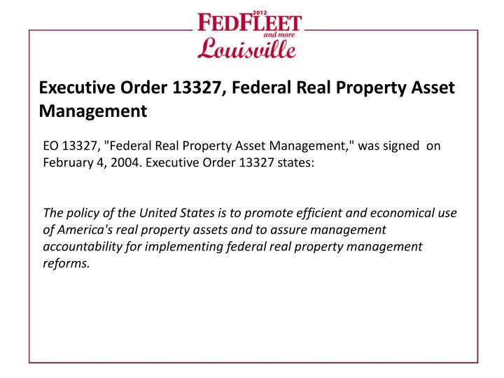 Executive Order 13327, Federal Real Property Asset Management