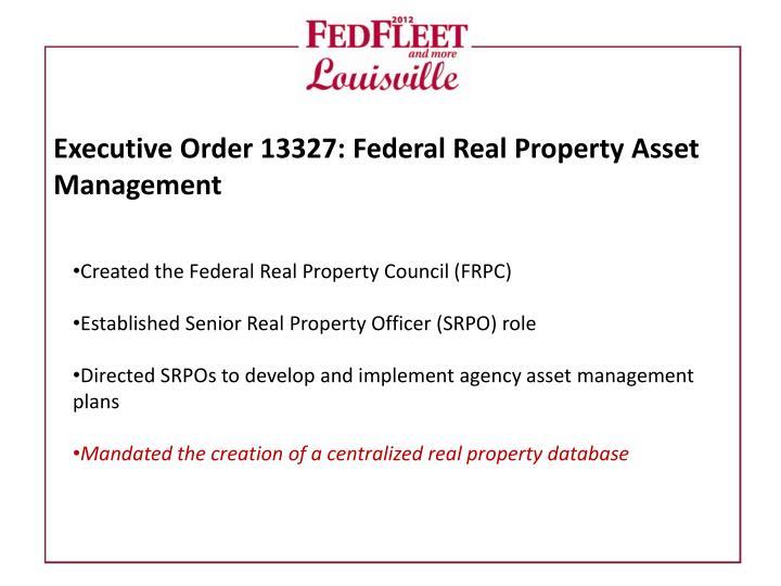 Executive Order 13327: Federal Real Property Asset Management