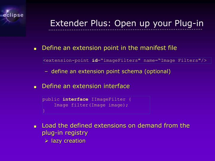 Extender Plus: Open up your Plug-in