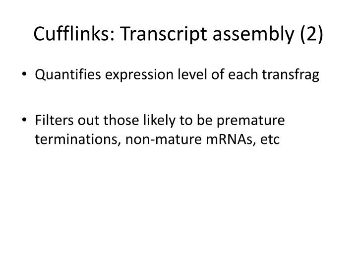 Cufflinks: Transcript assembly (2)