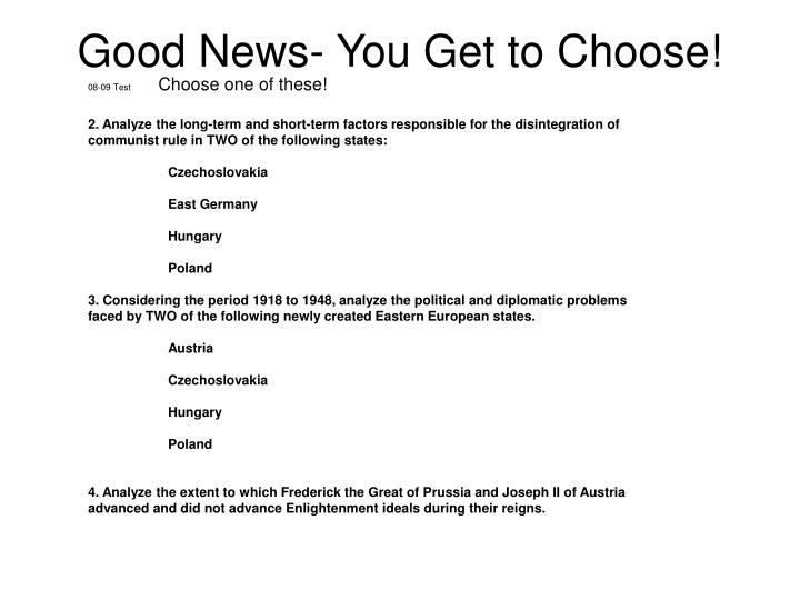 Good news you get to choose