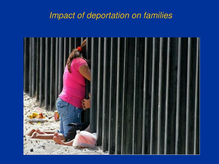 Impact of deportation on families