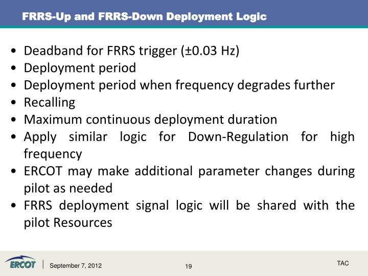 FRRS-Up and FRRS-Down Deployment Logic