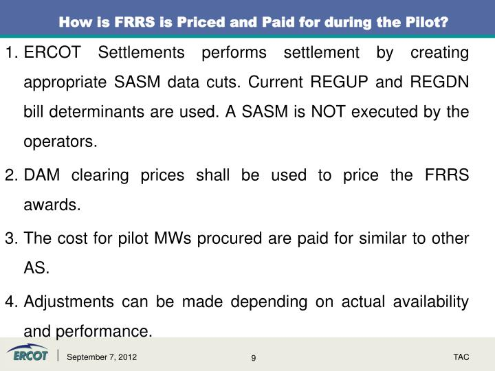 How is FRRS is Priced and Paid for during the Pilot?