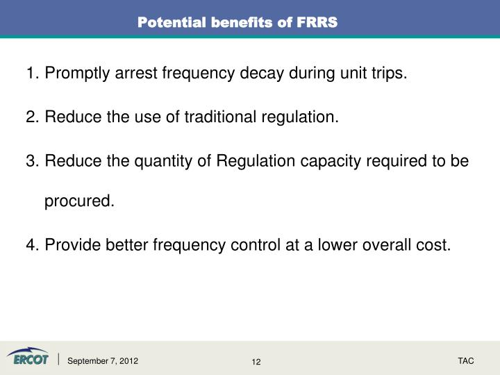 Potential benefits of FRRS