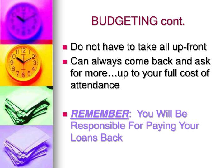 BUDGETING cont.
