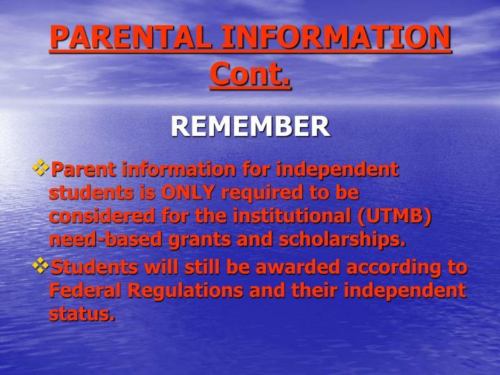 PARENTAL INFORMATION Cont.