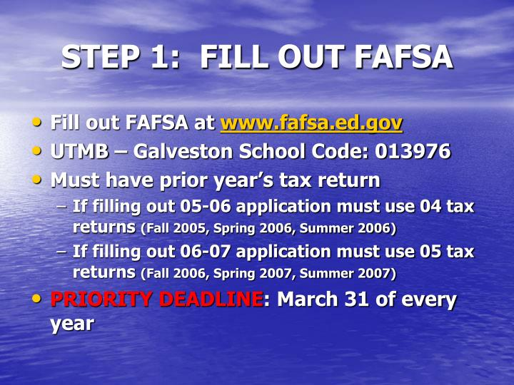 Step 1 fill out fafsa
