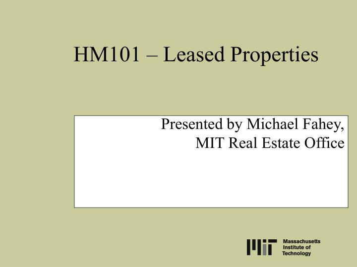 Presented by michael fahey mit real estate office