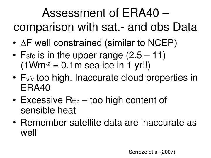 Assessment of ERA40 – comparison with sat.- and obs Data