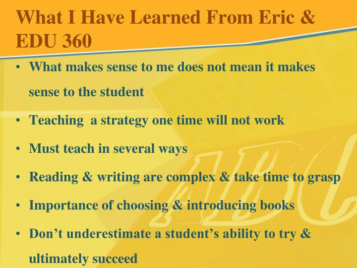 What I Have Learned From Eric & EDU 360
