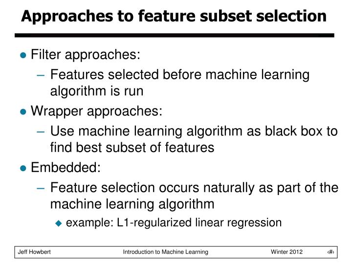 Approaches to feature subset selection