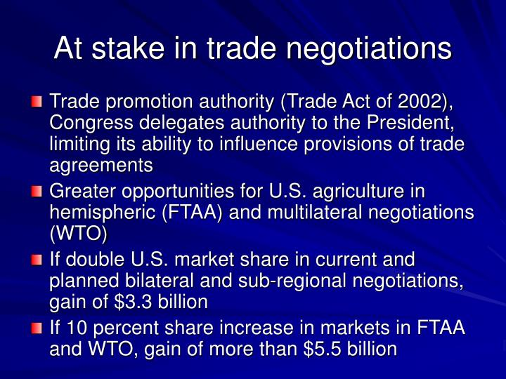 At stake in trade negotiations