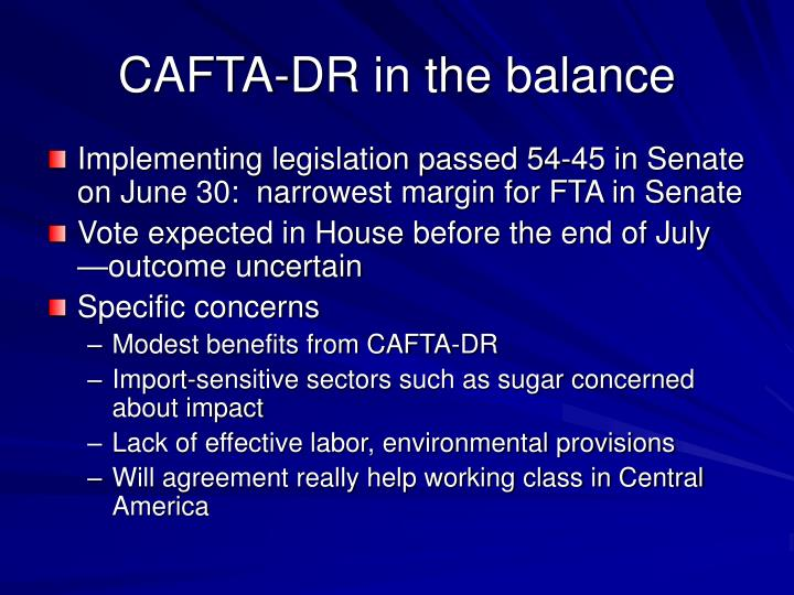 CAFTA-DR in the balance