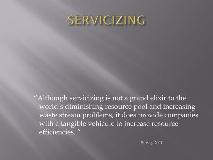 Servicizing
