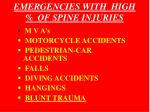 emergencies with high of spine injuries