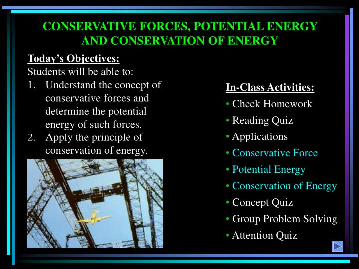 CONSERVATIVE FORCES, POTENTIAL ENERGY