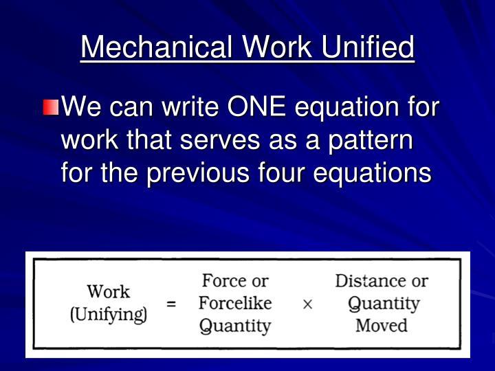 Mechanical Work Unified
