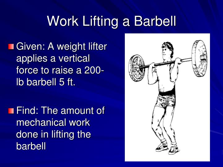 Work Lifting a Barbell