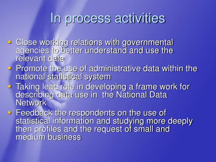 In process activities