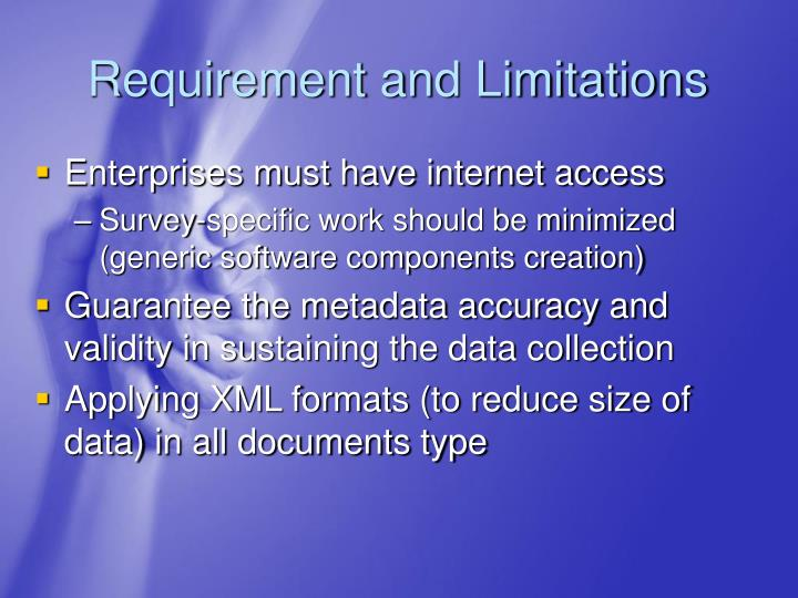 Requirement and Limitations